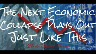 The next economic collapse plays out just like this
