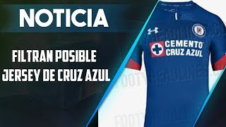 Filtran Nueva Playera De Cruz Azul 2018│Esto Es Fútbol