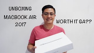 UNBOXING MACBOOK AIR 2017 (MQD32) || First Impression - Worth It Ga ?