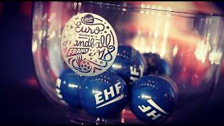 Suivez en direct le tirage au sort de l'EHF Euro 2018