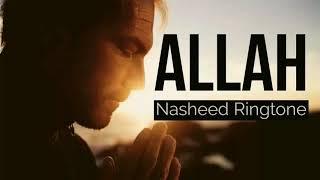 Allah Allah Allah - new islamic nasheed Ringtone 2018