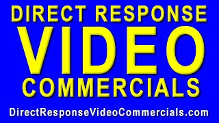 Direct Response Video Commercials