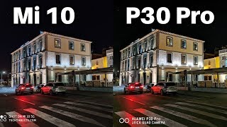 Xiaomi Mi 10 Vs Huawei P30 Pro Camera Comparison