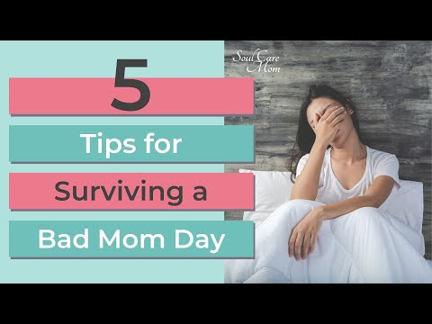 5 Tips to Survive Tough Days as a Mom