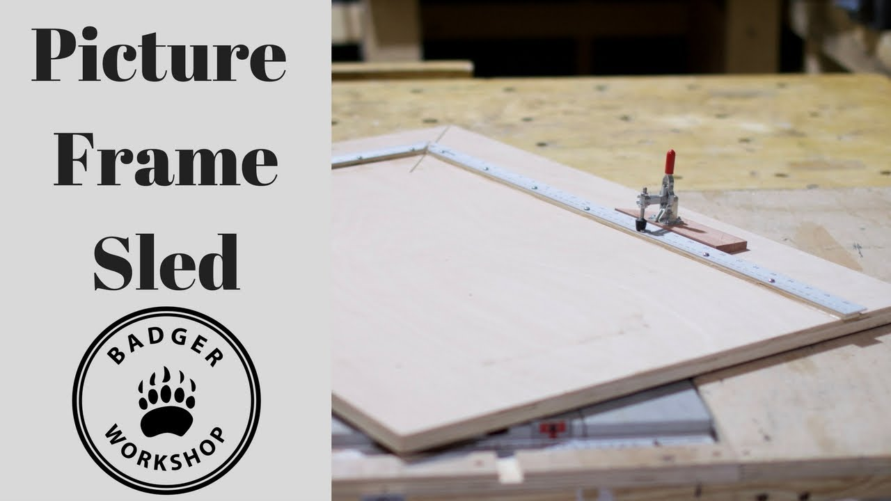 Making a Picture Frame Sled - YouTube