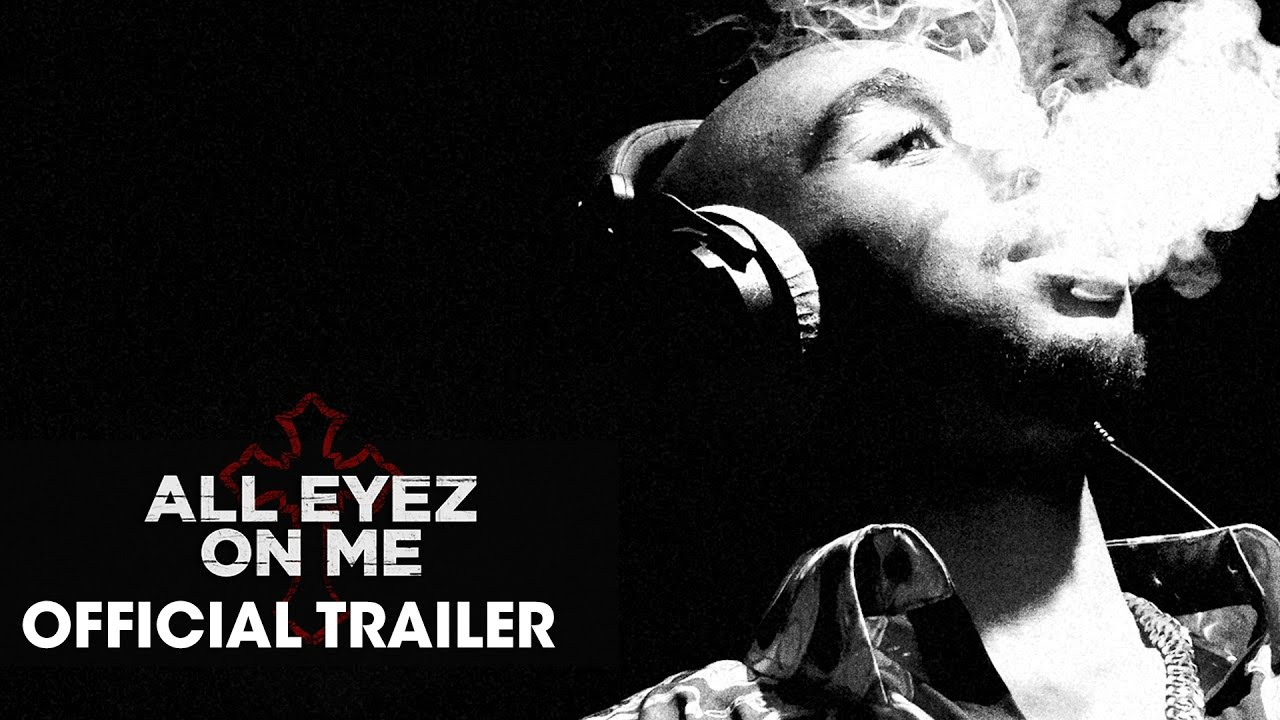 All Eyez On Me 2017 Movie Official Trailer Based On Tupac