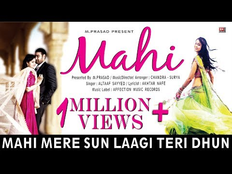 MAHI : O MAHI MERE BY ALTAAF | LATEST HINDI BOLLYWOOD SONG 2016 | LYRICAL | AFFECTION MUSIC RECORDS