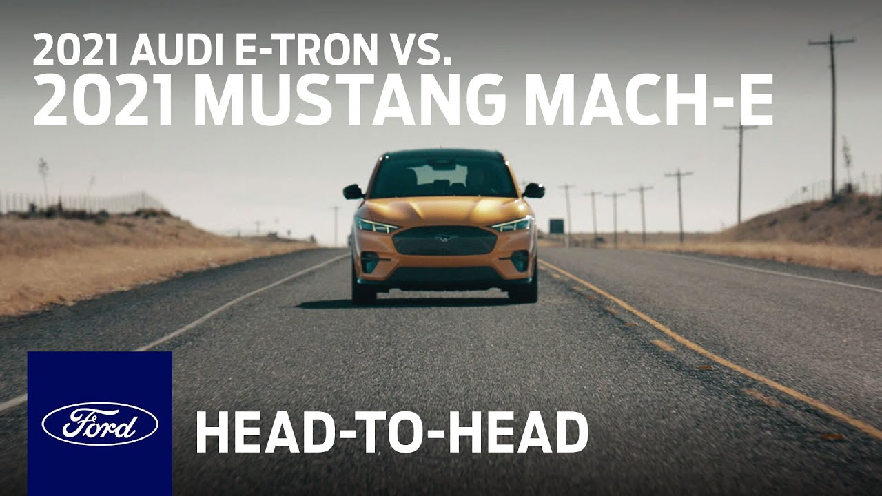 Compare the 2021 Audi e-tron With the 2021 Ford Mustang Mach-E | Head to Head | Ford :30