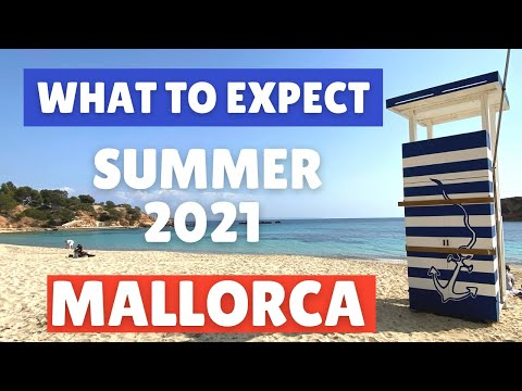 What to expect from your Mallorca Summer Holiday in 2021 – (Majorca), Spain