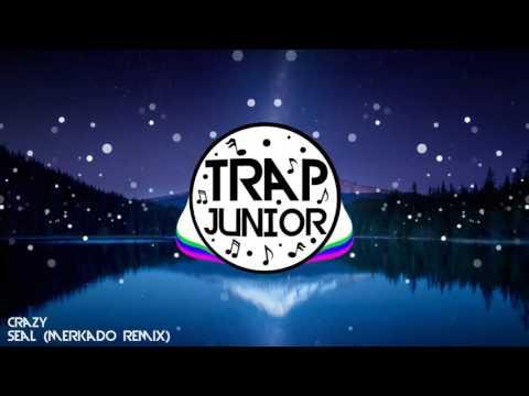 Seal - Crazy (MerKado Remix)