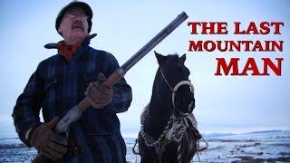 The Last Mountain Man - Western Sci-fi Short Film