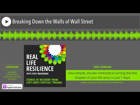 Breaking Down the Walls of Wall Street