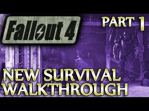 Ⓦ Fallout 4 New Survival Walkthrough ▪ Part 1, Getting Started