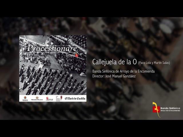 CALLEJUELA DE LA O - Banda Sinfónica de Arroyo (BSA)