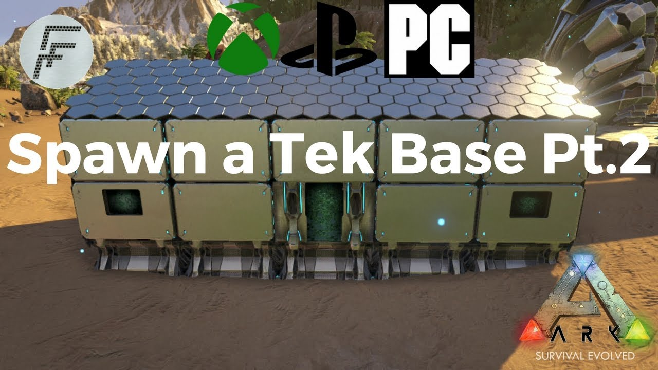 ARK: Survival Evolved How to spawn a Tek base (part 2)