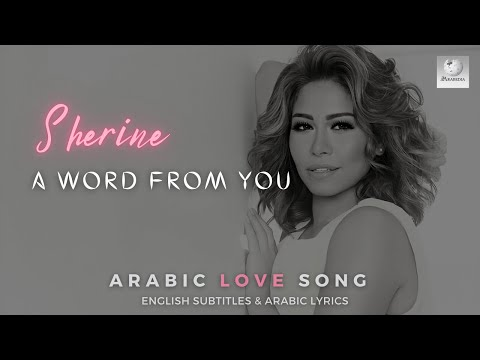 Sherine   Beklma Menak - With Only A Word From You   English Subtitles