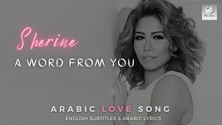 Sherine Beklma Menak With Only A Word From You English Subtitles