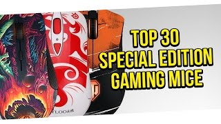 TOP 30 SPECIAL EDITION GAMING MOUSE