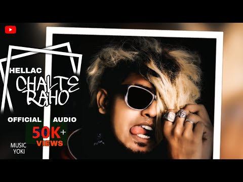 CHALTE RAHO - HELLAC (prod.YOKI)