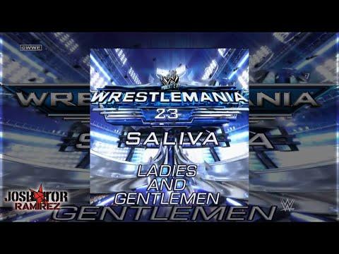 WWE: Ladies and Gentlemen (WrestleMania 23 Theme) by Saliva - DL w. Custom Cover