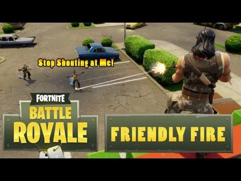 Can You Friendly Fire In Fortnite Fortnite Battle Royale Friendly Fire Compilation Youtube