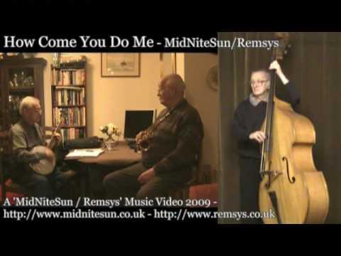 How Come You Do Me - MidNiteSun / Remsys