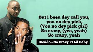 Davido - So Crazy Ft Lil Baby (Official Lyrics)