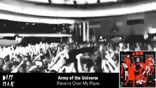 Army of the Universe - Ravens Over My Rave