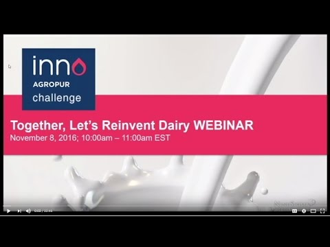 Agropur Together, Let's Reinvent Dairy! Challenge Webinar 1