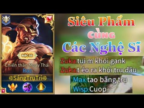 Raz Cùng Trận Đấu Siêu Hay Khi 2 Team Toàn Nghệ Sĩ Vừa Căng Vừa Vui - Top Raz - Liên Quân Mobile