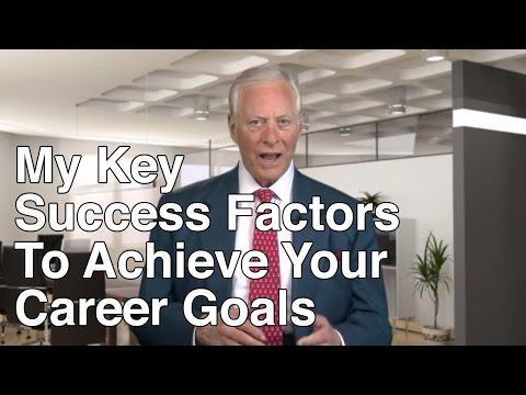 Key Success Factors To Achieve Your Career Goals