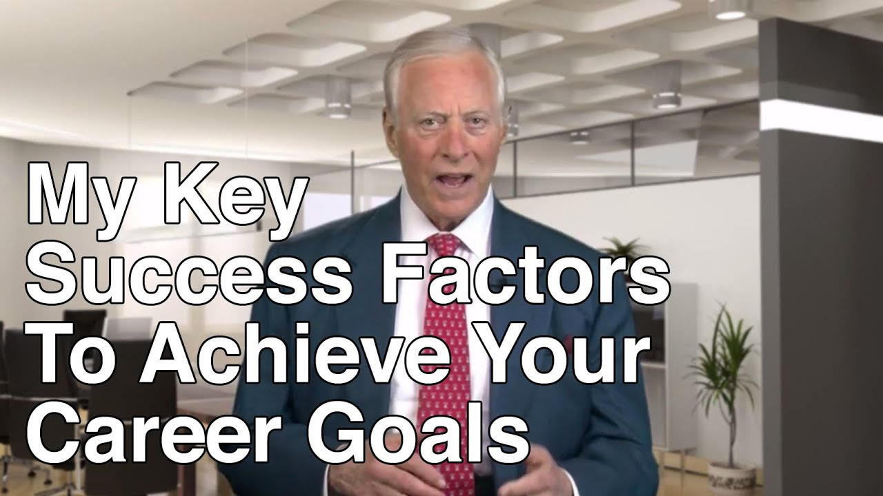 key success factors to achieve your career goals key success factors to achieve your career goals