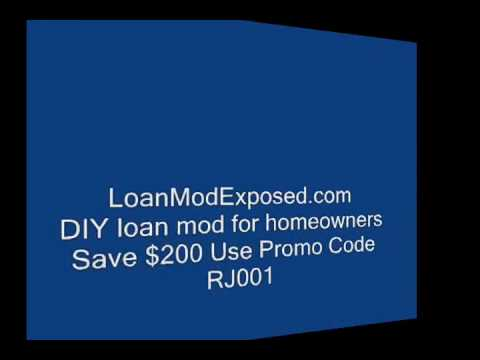Loan Mod, Mortgage, Modification Exposed Radio Show Part 1 of 2