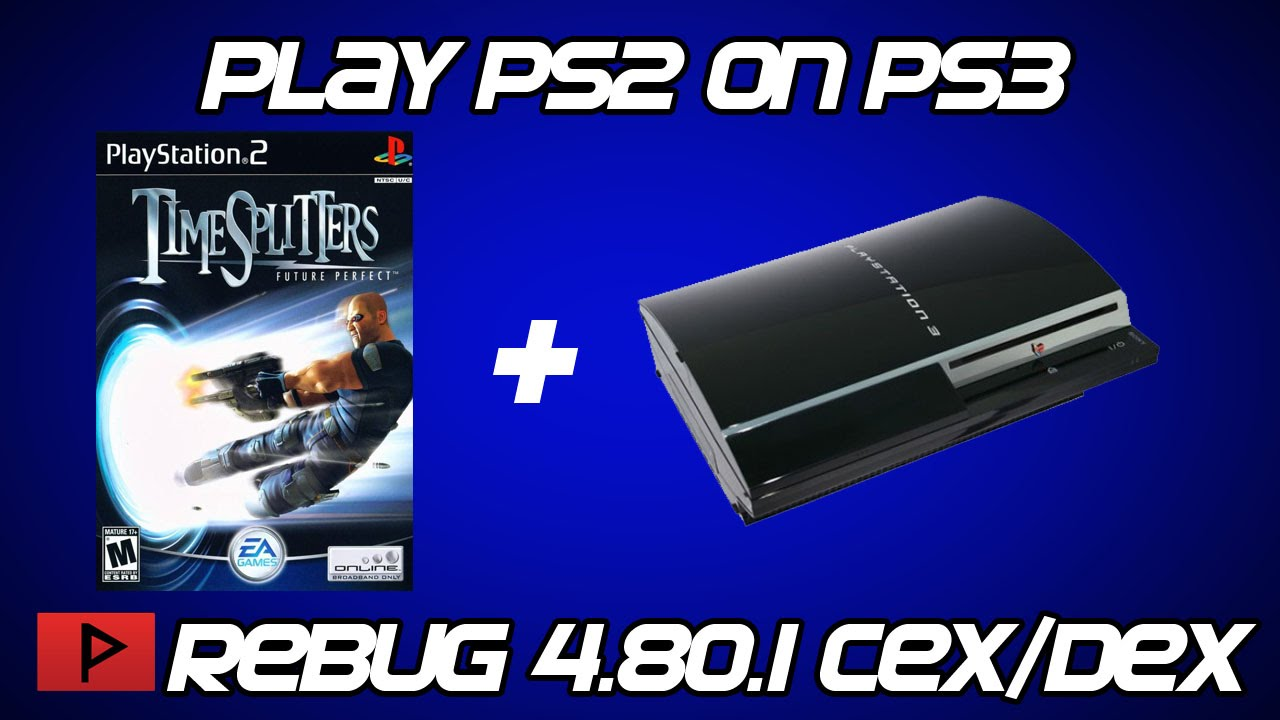 [How To] Play PS2 Games on CFW PS3 2016 (Rebug 4 80 1 DEX Tutorial)