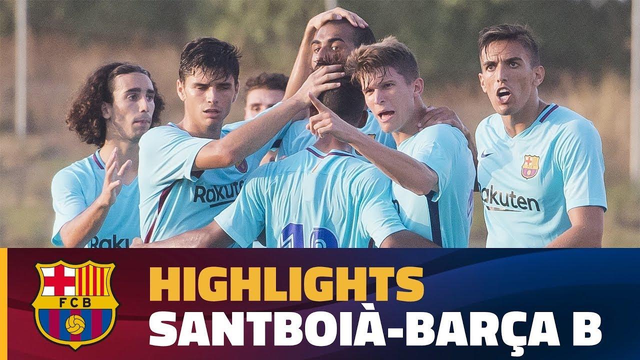 96a61dfb1 HIGHLIGHTS  FUTBOL (Preseason)  Santboià - FC Barcelona B (0-2 ...