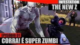 Infestation The New Z - #01 - Corra! É o SUPER ZUMBI!