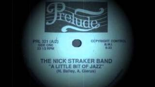 Nick Straker Band - A Little Bit Of Jazz (special Long Version)