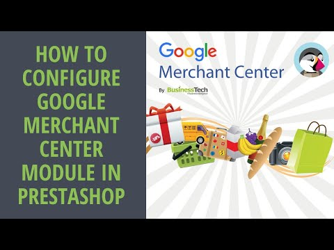 How to quickly configure my Google Merchant Center (Google Shopping) module ?