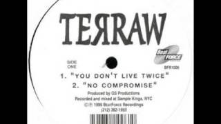 Terraw - No Compromise