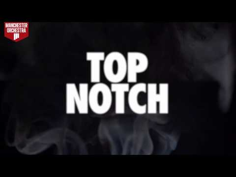 """Manchester Orchestra """"Top Notch"""" (OFFICIAL AUDIO)"""