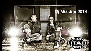 Utah Saints - Dj Mix January 2014