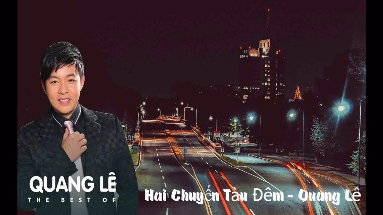 Hai Chuyến Tàu Đêm – Quang Lê