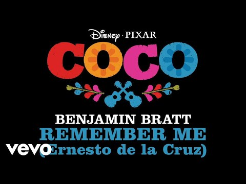 "Benjamin Bratt - Remember Me (Ernesto de la Cruz) (From ""Coco""/Audio Only)"