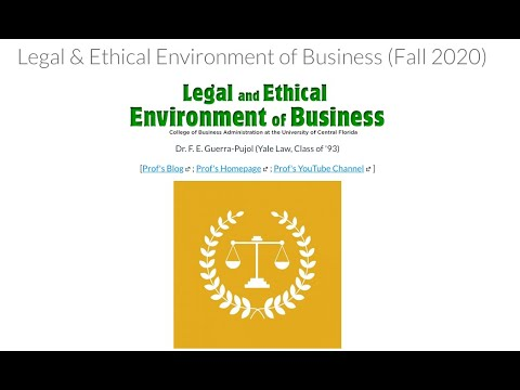 Welcome Video for the Legal and Ethical Environment of Business (BUL3130) (Fall 2020)