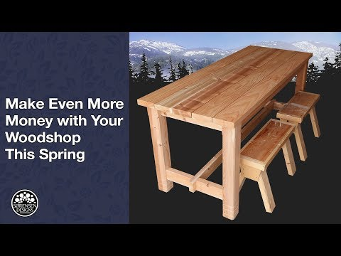 Make Even More Money with Your Wood shop This Spring