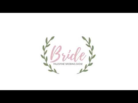 Get ready for the first and best Wedding - The Bride Show - Palestine