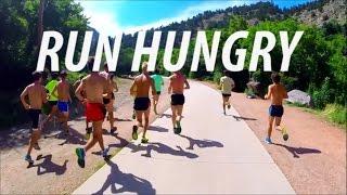 RUN HUNGRY - Running Motivation