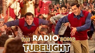 RADIO VIDEO SONG हुआ Out | Salman Khan | Tubelight Movie