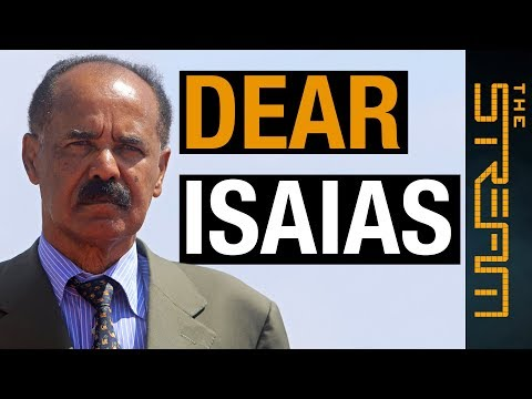 🇪🇷 Dear Isaias: Is it time for change in Eritrea? | The Stream