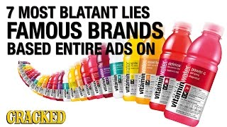 The 7 Most Blatant Lies Famous Brands Based Entire Ads On